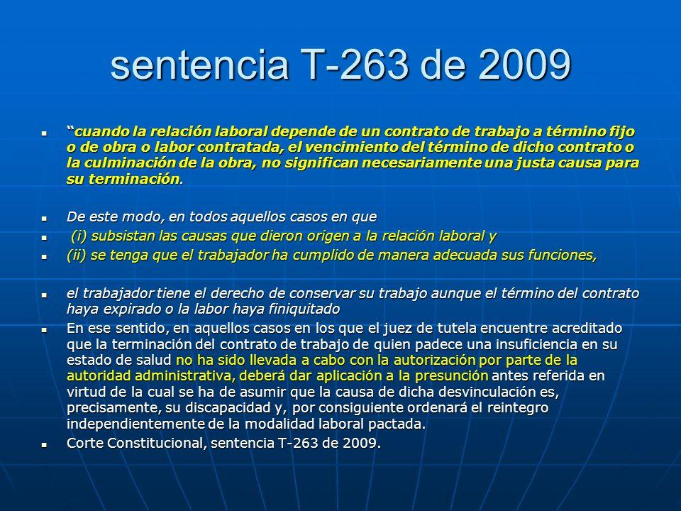 T-132 de 2011 La estabilidad laboral reforzada se extiende a aquellos trabajadores que debido a serios deterioros en su estado de salud se encuentran