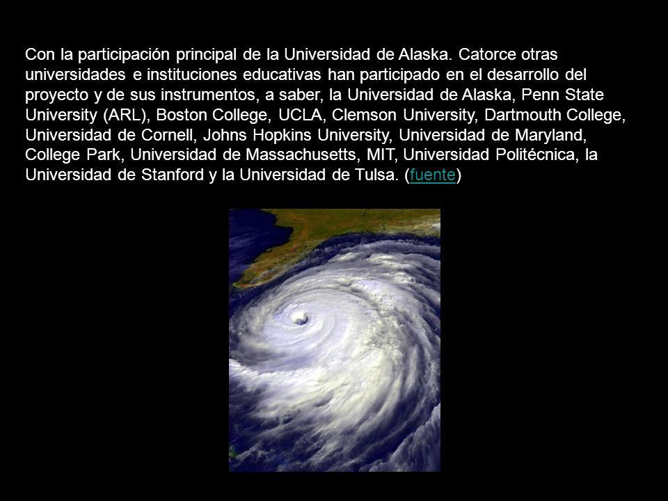 Con la participación principal de la Universidad de Alaska.