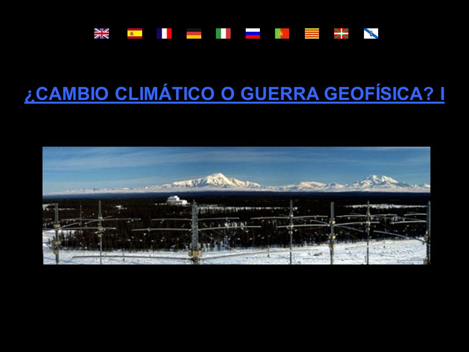 ¿CAMBIO CLIMÁTICO O GUERRA GEOFÍSICA? I