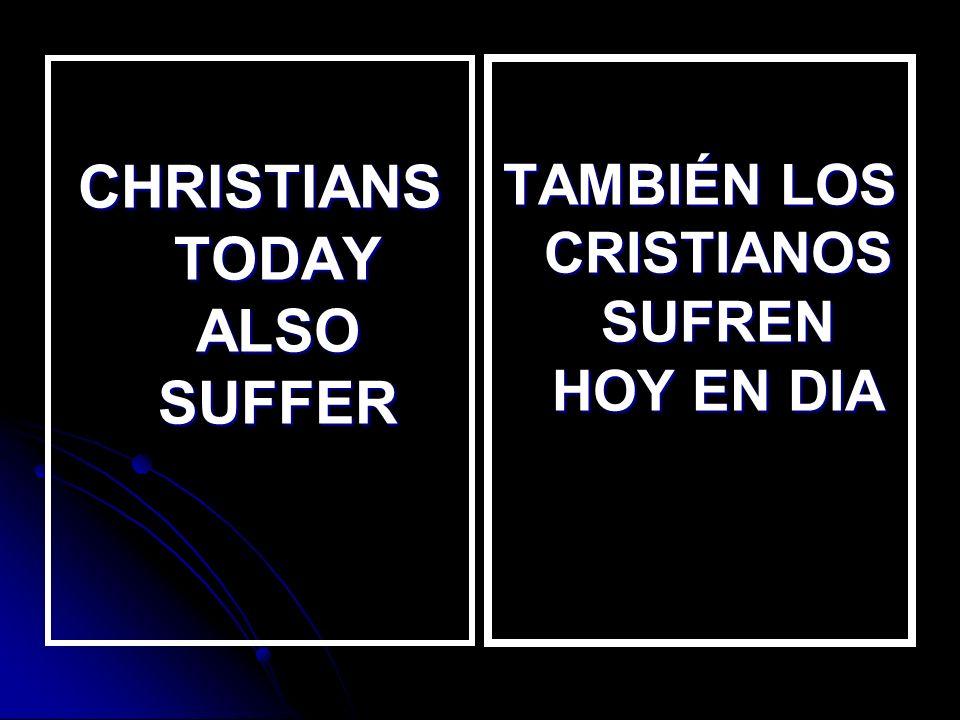 SUFFERINGS / SUFRIMIENTOS SICKNESS SICKNESS DEATH OF A LOVE ONE DEATH OF A LOVE ONE PERSECUTION FOR PREACHING PERSECUTION FOR PREACHING LOST A HOUSE LOST A HOUSE ENFERMEDADES ENFERMEDADES MUERTE DE UN SER QUERIDO MUERTE DE UN SER QUERIDO PERSECUSION POR PREDICAR PERSECUSION POR PREDICAR PERDIDA DE LA CASA PERDIDA DE LA CASA