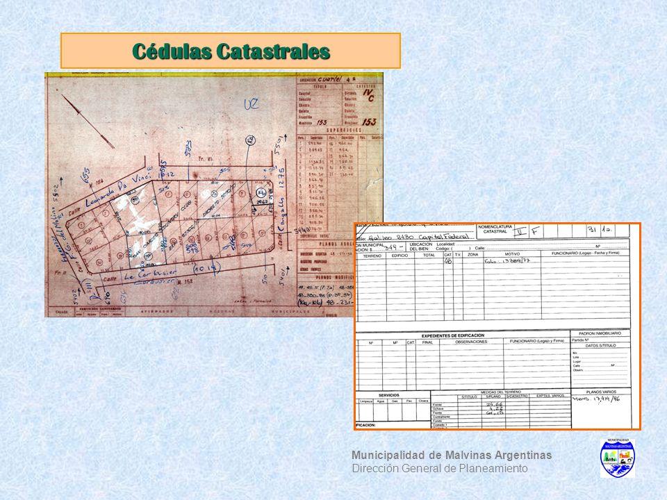 Cédulas Catastrales Municipalidad de Malvinas Argentinas Dirección General de Planeamiento