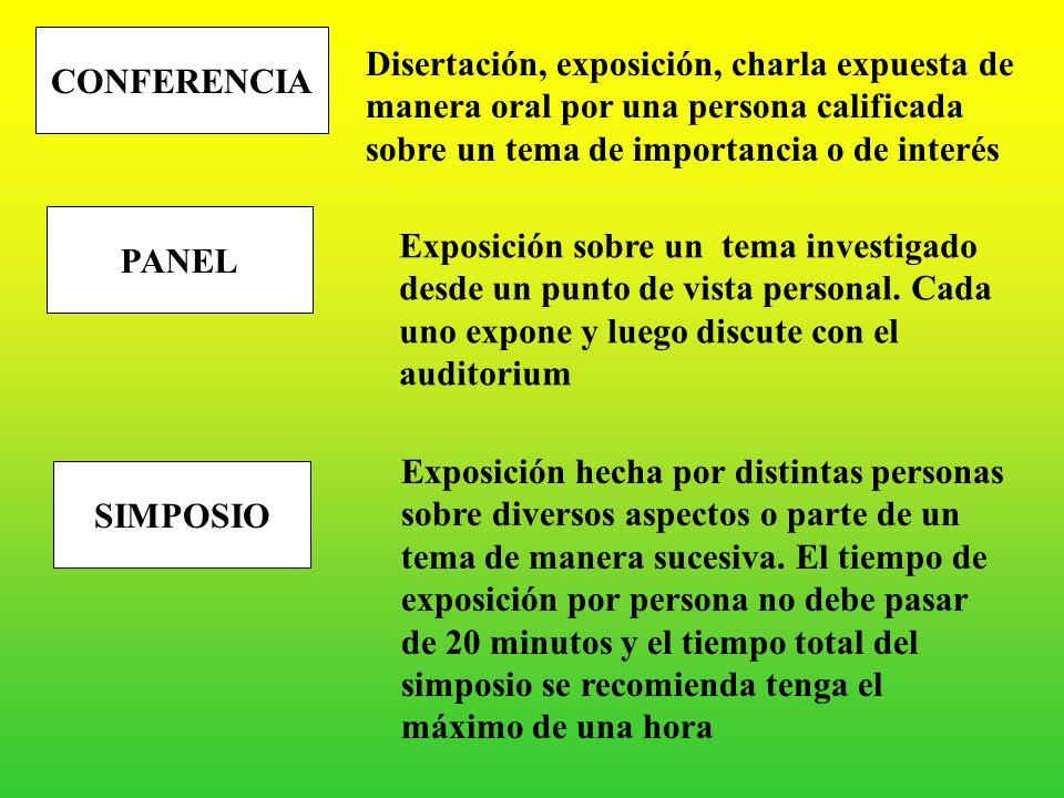 B.- LAS TÉCNICAS DE EXPOSICIÓN SE UTILIZAN PARA TRANSMITIR IDEAS RESPECTO A TEMAS DE INTERÉS CONFERENCIA ENTREVISTA COLECTIVA MESA REDONDA DIÁLOGO PAN