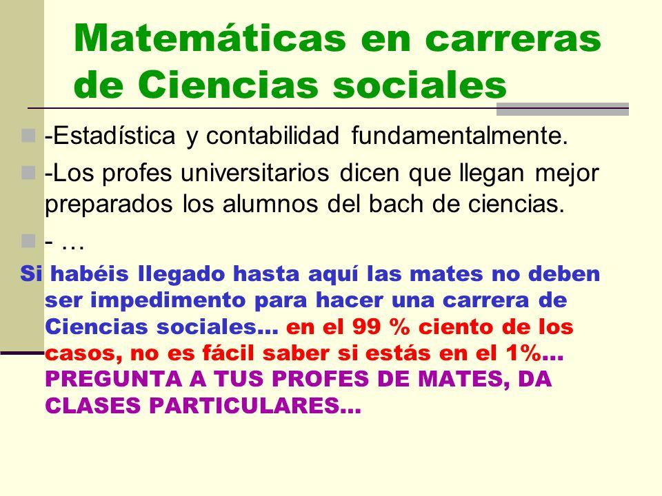 Matemáticas en magisterio Para las nuevas titulaciones de Grado de Educación Infantil y Primaria son recomendables las Matemáticas aplicadas a las Cie