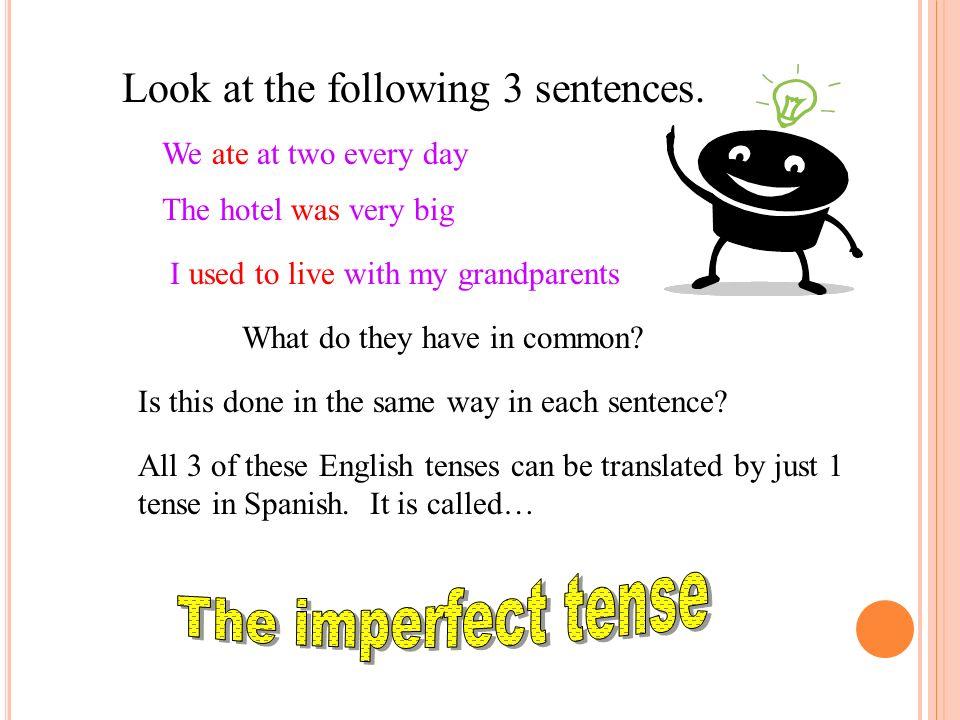 Look at the following 3 sentences.