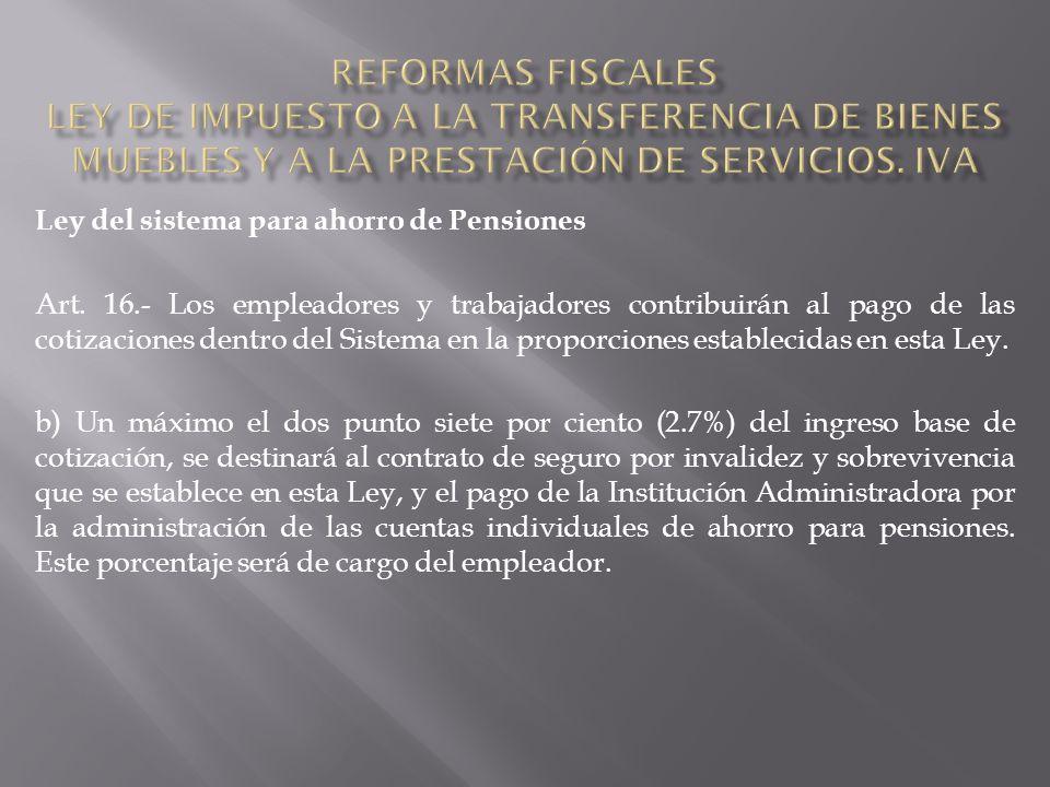 Ley del sistema para ahorro de Pensiones Art.