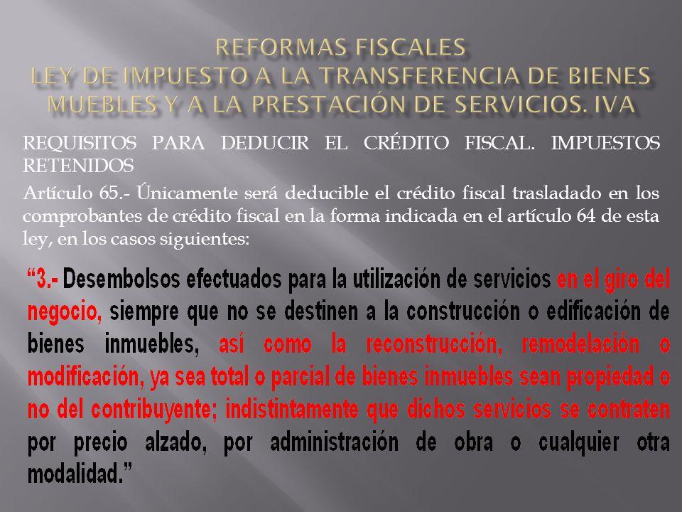 REQUISITOS PARA DEDUCIR EL CRÉDITO FISCAL.