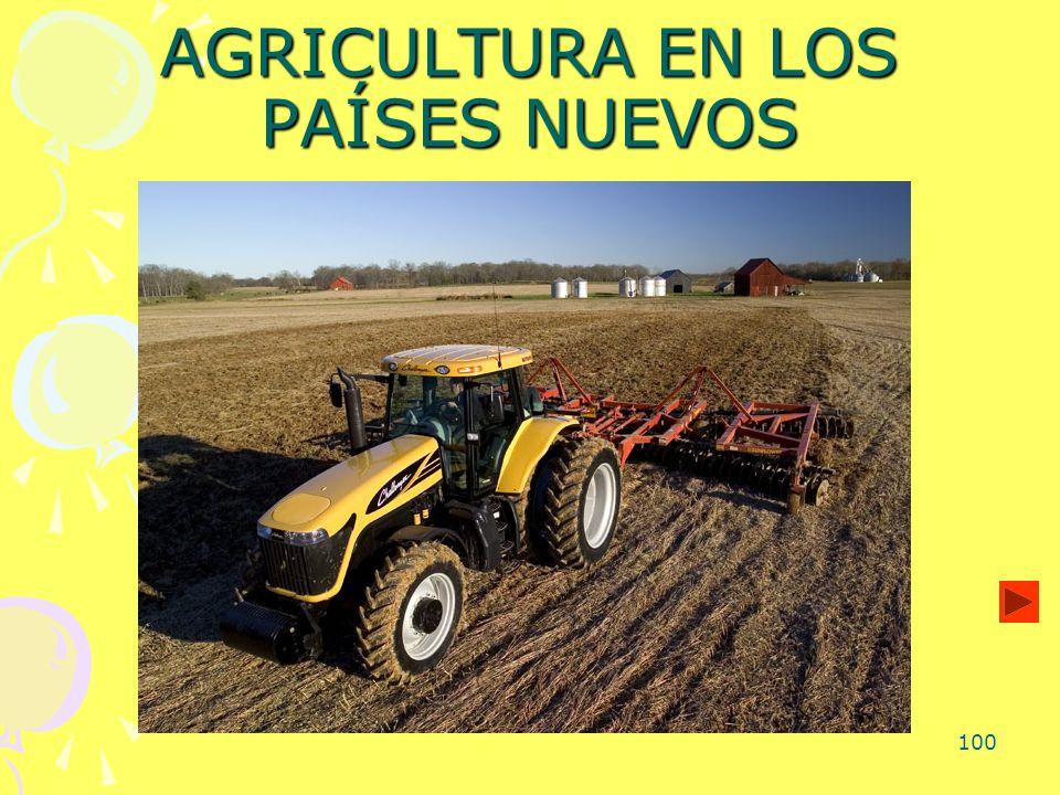 100 AGRICULTURA EN LOS PAÍSES NUEVOS