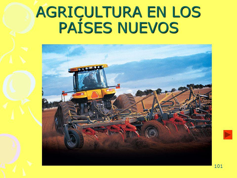 101 AGRICULTURA EN LOS PAÍSES NUEVOS
