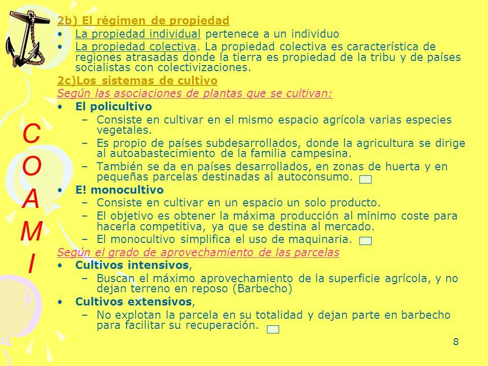 8 2b) El régimen de propiedad La propiedad individual pertenece a un individuo La propiedad colectiva. La propiedad colectiva es característica de reg