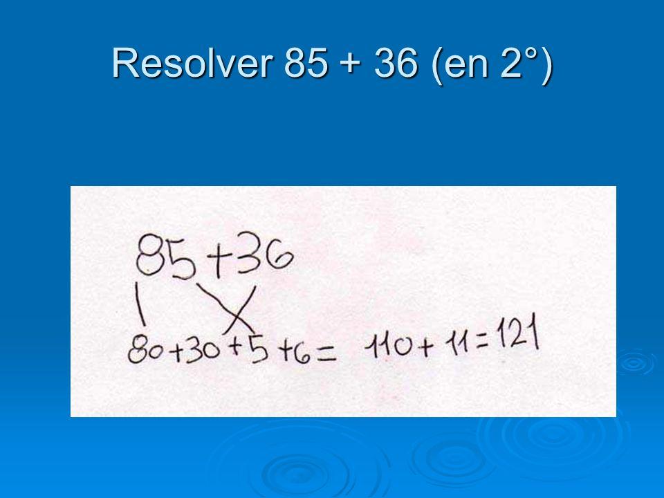 Resolver 85 + 36 (en 2°)