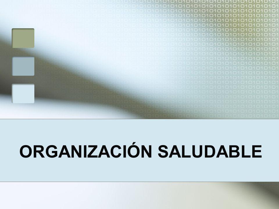 ORGANIZACIÓN SALUDABLE