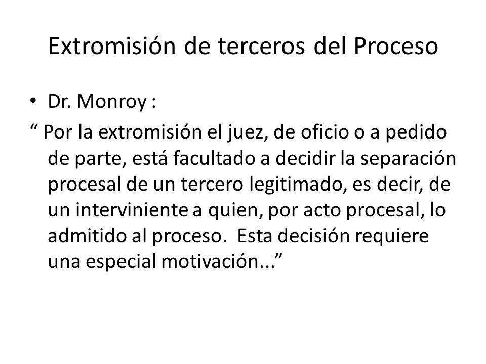 Extromisión de terceros del Proceso Dr.