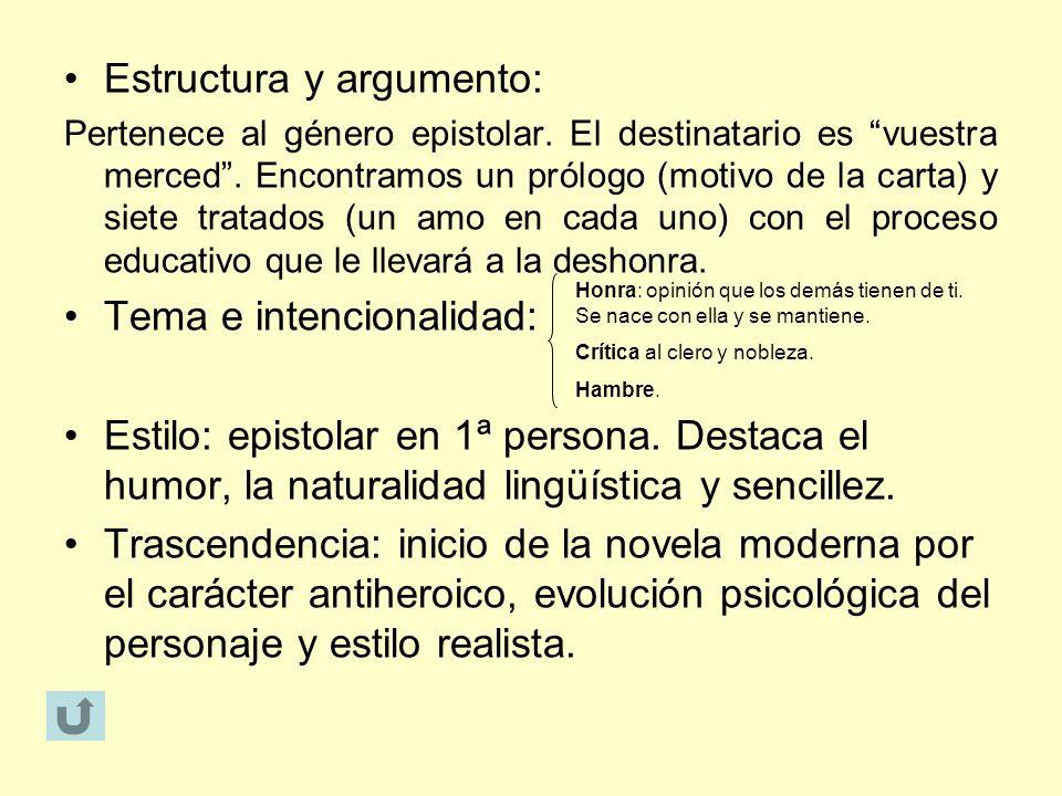 Estructura y argumento: Pertenece al género epistolar. El destinatario es vuestra merced. Encontramos un prólogo (motivo de la carta) y siete tratados