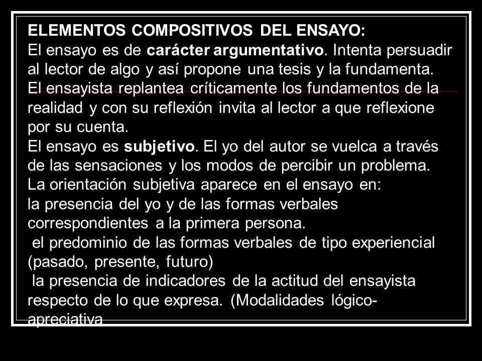 Considerando a ensayistas latinoamericanos, el estudioso J.