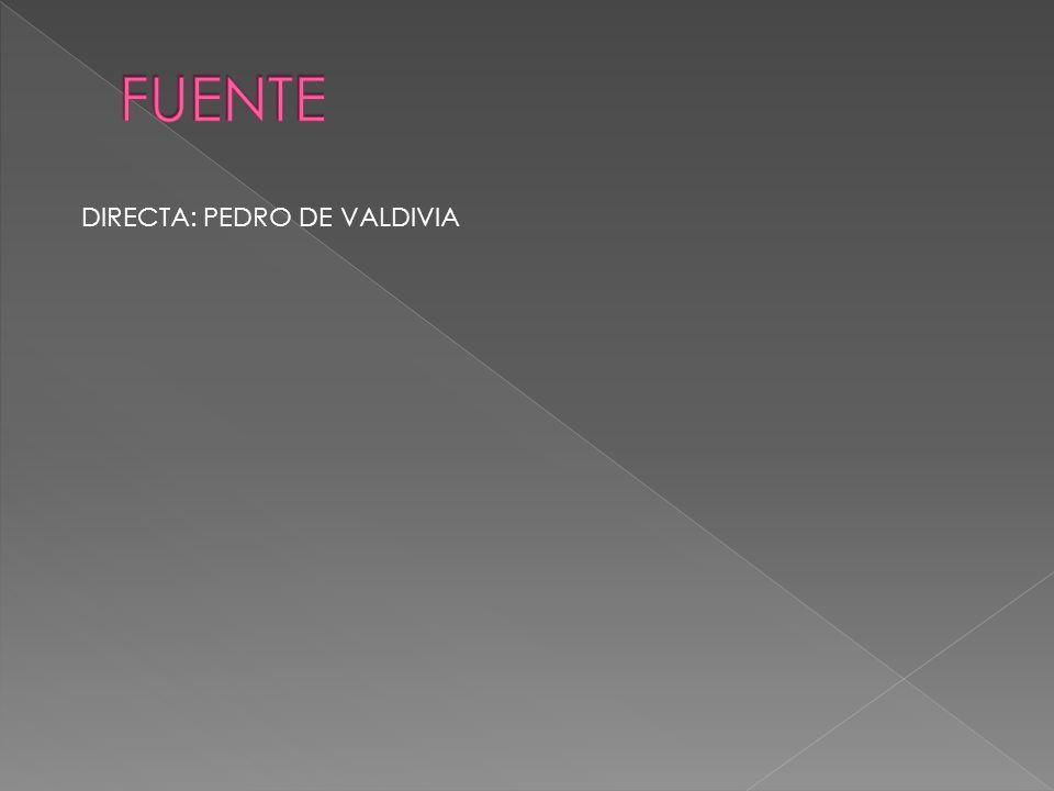 DIRECTA: PEDRO DE VALDIVIA