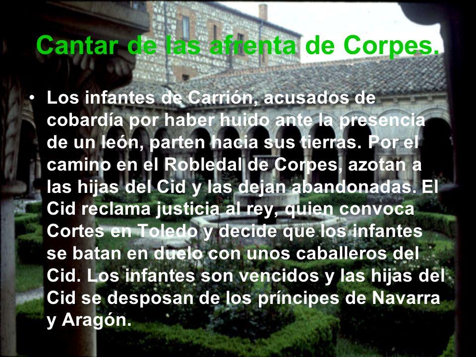 Cantar de las afrenta de Corpes. Los infantes de Carrión, acusados de cobardía por haber huido ante la presencia de un león, parten hacia sus tierras.
