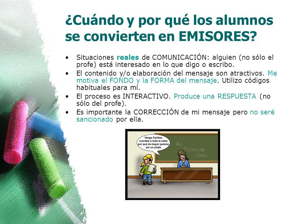 ¿Cuándo y por qué los alumnos se convierten en EMISORES.