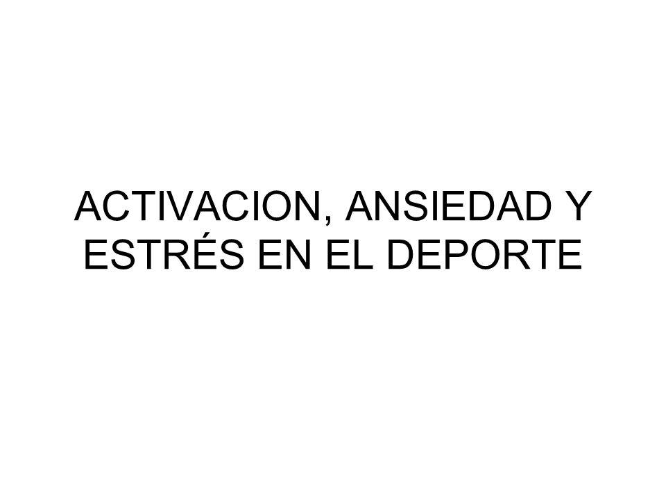 1.- ACTIVACION, ANSIEDAD Y ESTRÉS 2.- RELACION ENTRE LA ANSIEDAD Y LA EJECUCION 3.- ESTRÉS COMPETITIVO 4.- EVALUACION DE LA ANSIEDAD COMPETITIVA 5.- CONTROL DEL ESTRÉS COMPETITIVO