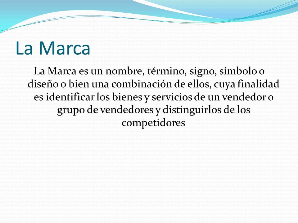 La Marca La Marca es un nombre, término, signo, símbolo o diseño o bien una combinación de ellos, cuya finalidad es identificar los bienes y servicios