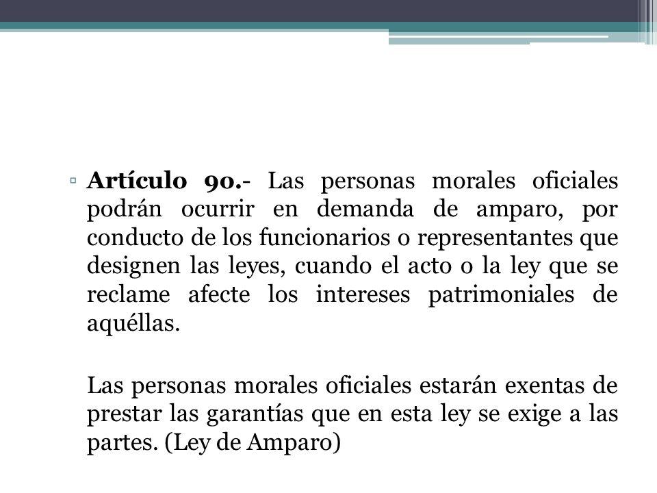 Artículo 9o.- Las personas morales oficiales podrán ocurrir en demanda de amparo, por conducto de los funcionarios o representantes que designen las l