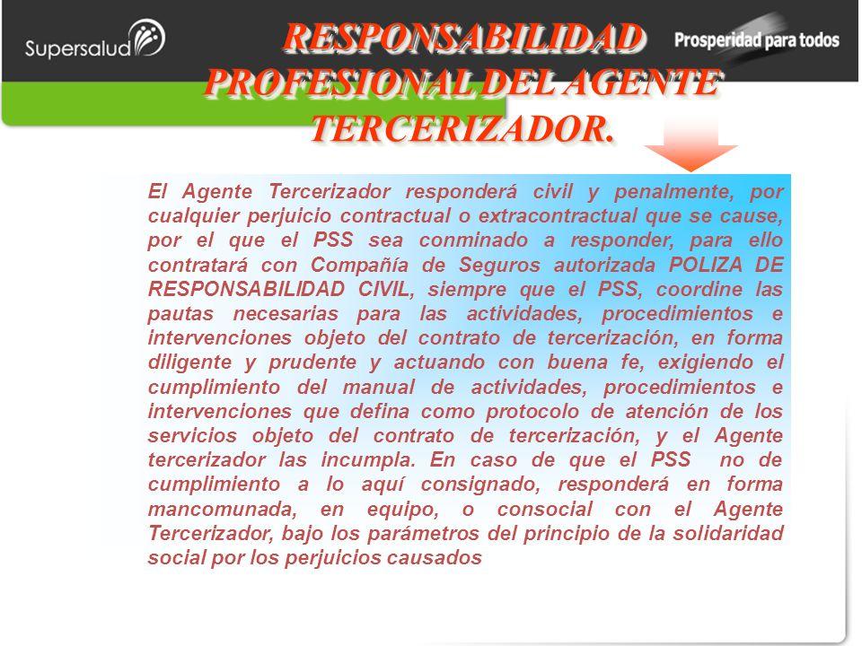 RESPONSABILIDAD PROFESIONAL DEL AGENTE TERCERIZADOR.