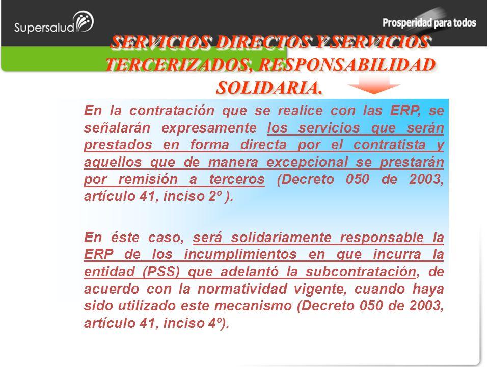 SERVICIOS DIRECTOS Y SERVICIOS TERCERIZADOS, RESPONSABILIDAD SOLIDARIA.
