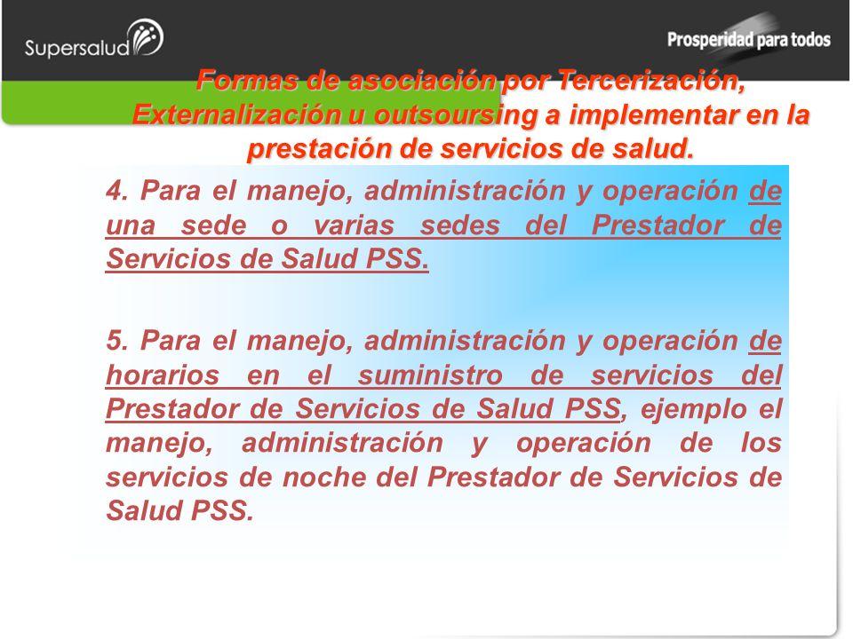 Formas de asociación por Tercerización, Externalización u outsoursing a implementar en la prestación de servicios de salud.