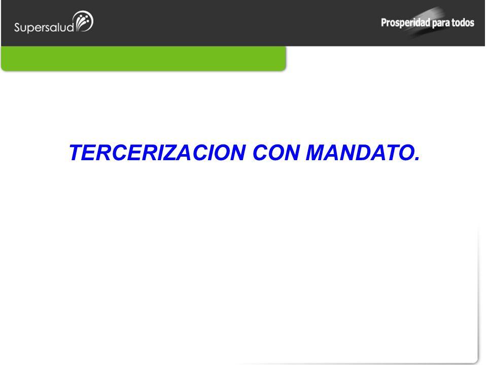 TERCERIZACION CON MANDATO.