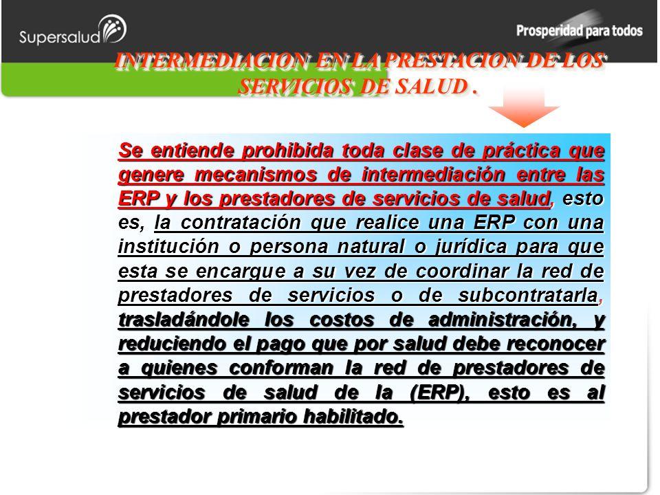 INTERMEDIACION EN LA PRESTACION DE LOS SERVICIOS DE SALUD.