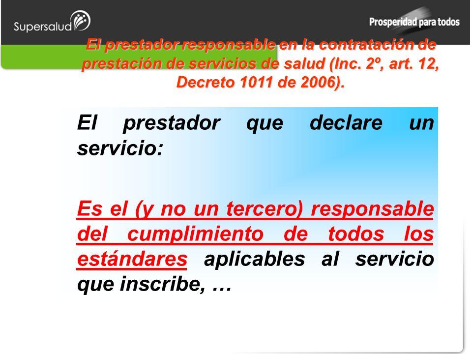 El prestador responsable en la contratación de prestación de servicios de salud (Inc.