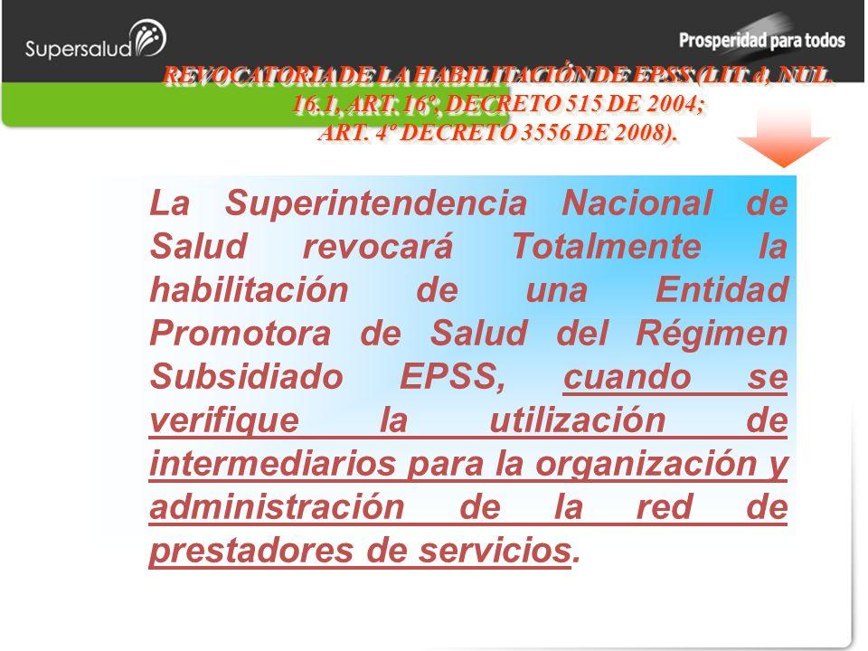 REVOCATORIA DE LA HABILITACIÓN DE EPSS (LIT. d, NUL.