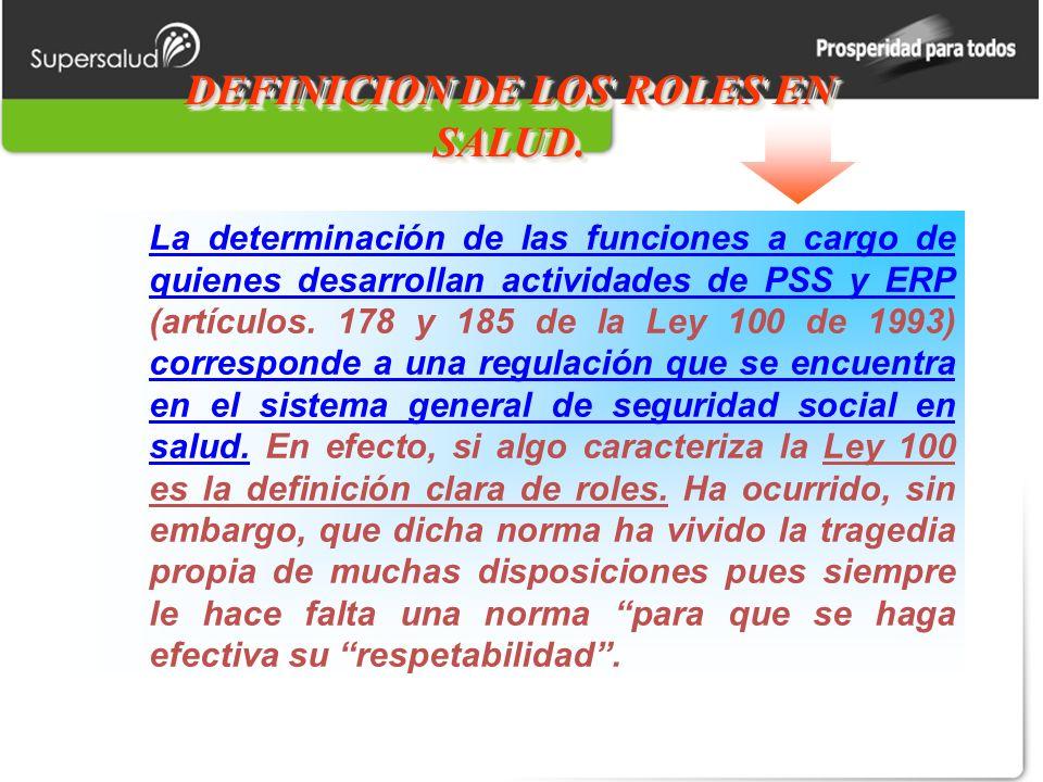 DEFINICION DE LOS ROLES EN SALUD.