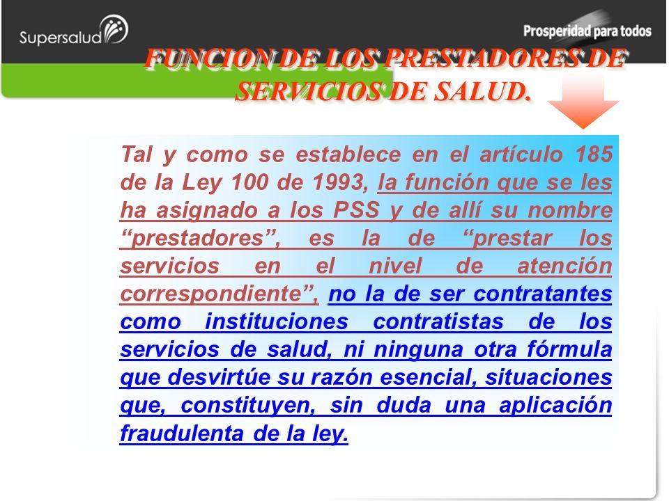 FUNCION DE LOS PRESTADORES DE SERVICIOS DE SALUD.