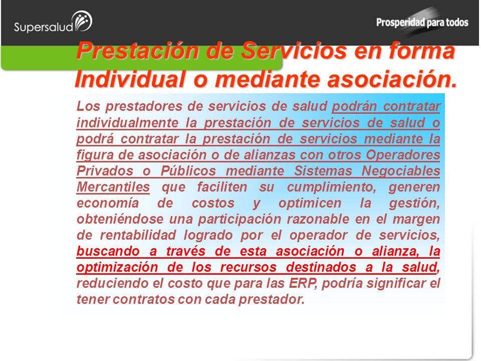 Prestación de Servicios en forma Individual o mediante asociación.