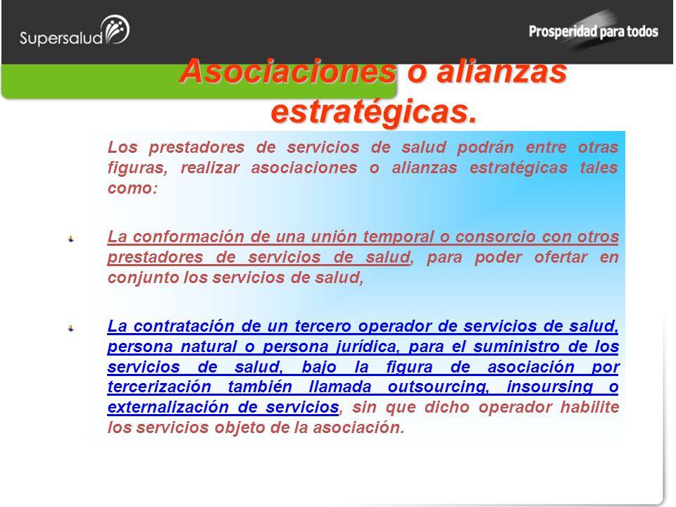 Asociaciones o alianzas estratégicas.