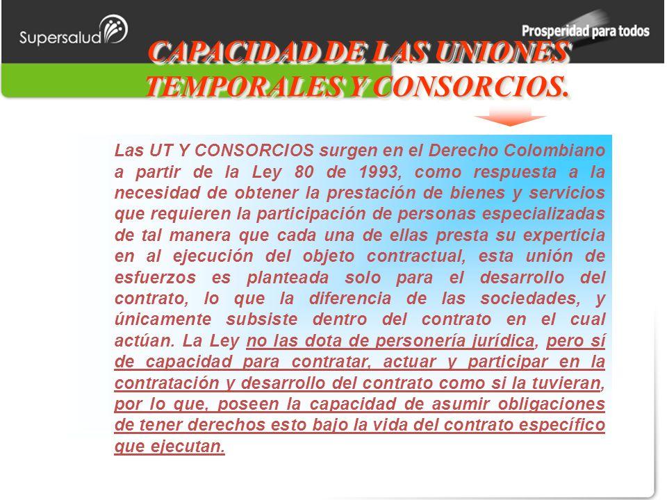 CAPACIDAD DE LAS UNIONES TEMPORALES Y CONSORCIOS.