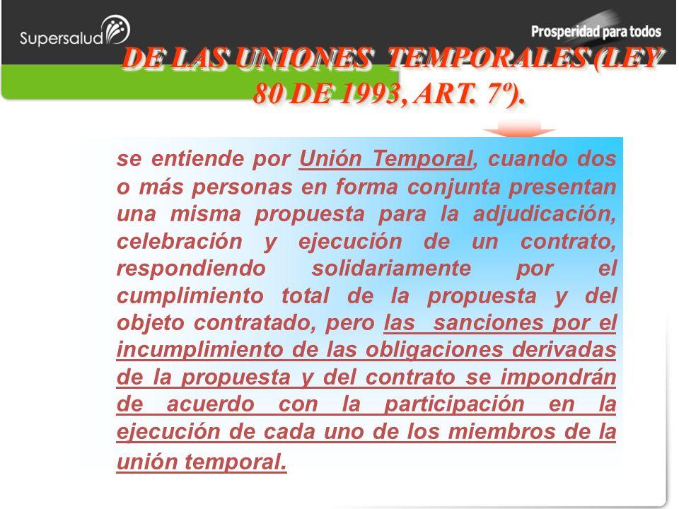 DE LAS UNIONES TEMPORALES (LEY 80 DE 1993, ART. 7º).