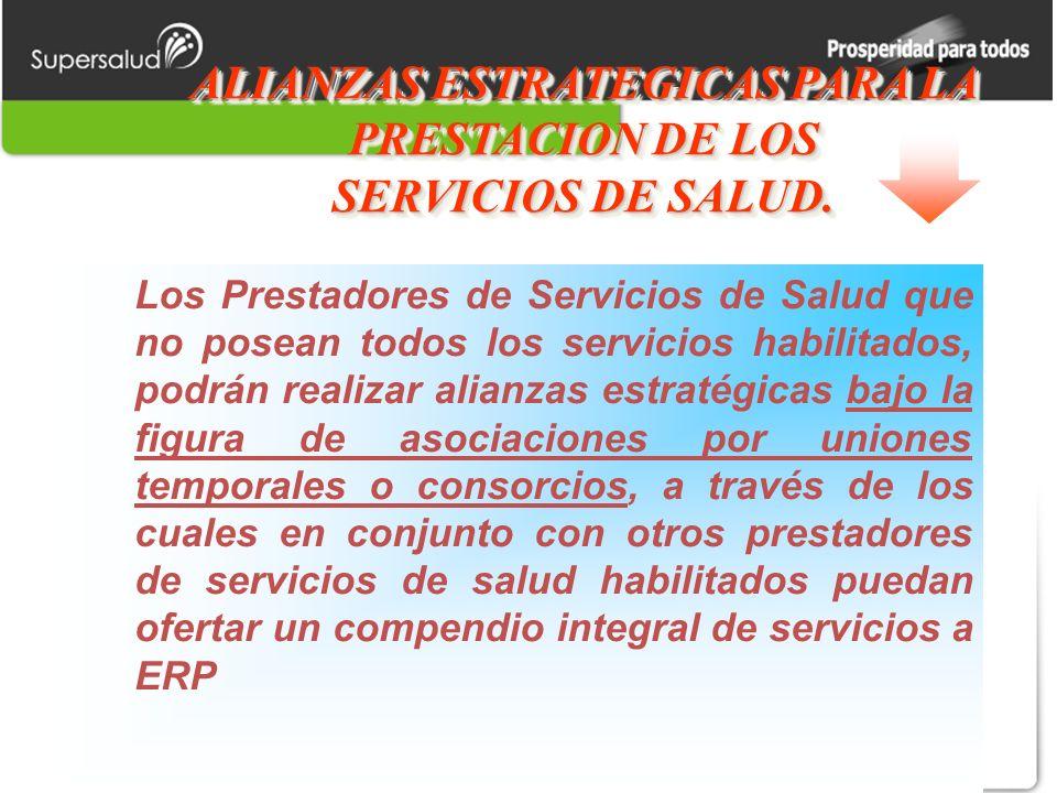 ALIANZAS ESTRATEGICAS PARA LA PRESTACION DE LOS SERVICIOS DE SALUD.