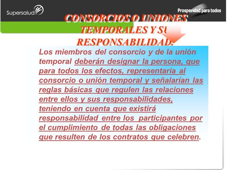 CONSORCIOS O UNIONES TEMPORALES Y SU RESPONSABILIDAD.