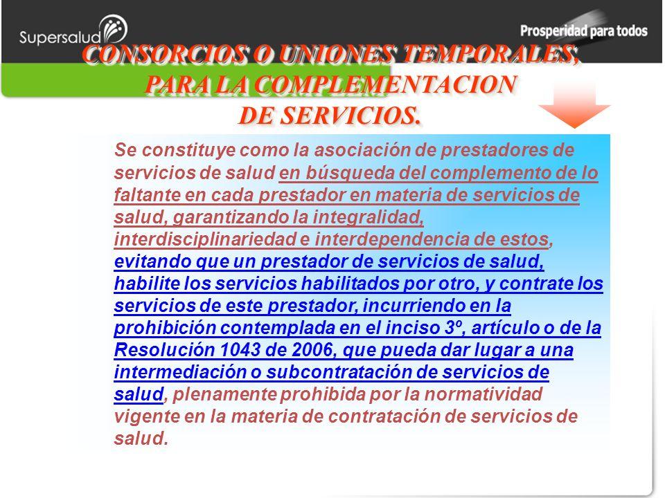 CONSORCIOS O UNIONES TEMPORALES, PARA LA COMPLEMENTACION DE SERVICIOS.