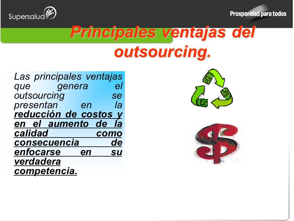 Principales ventajas del outsourcing.
