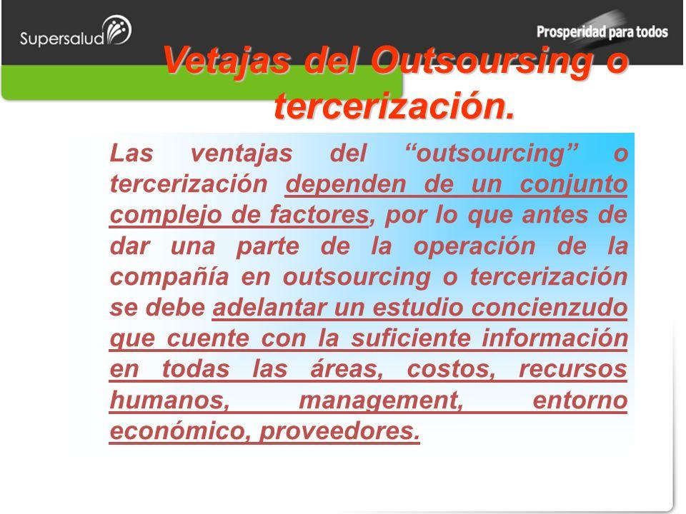 Vetajas del Outsoursing o tercerización.