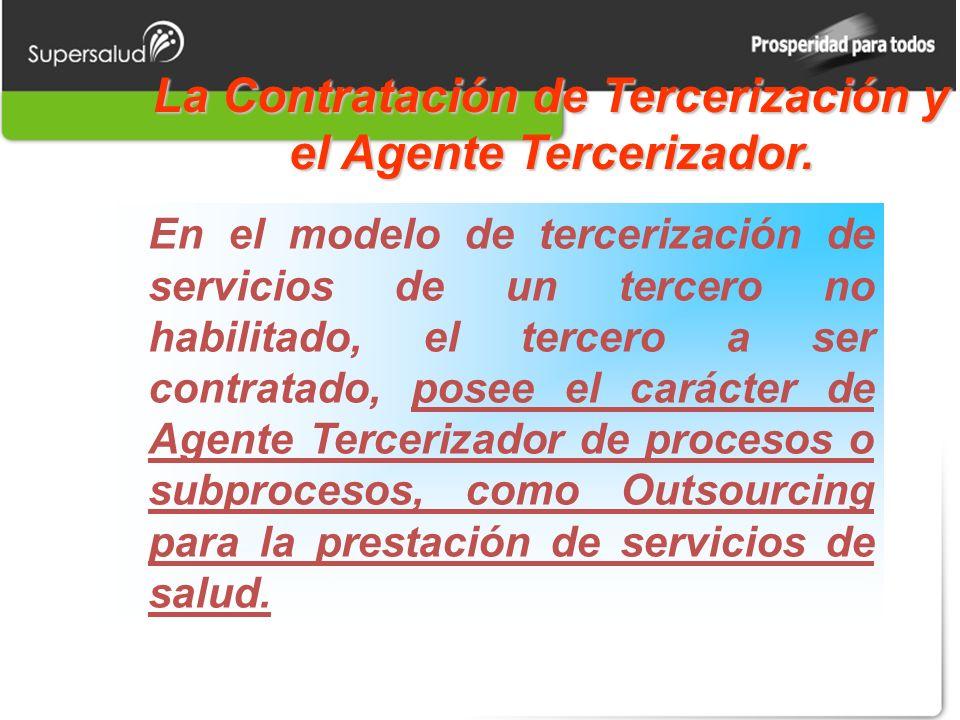 La Contratación de Tercerización y el Agente Tercerizador.