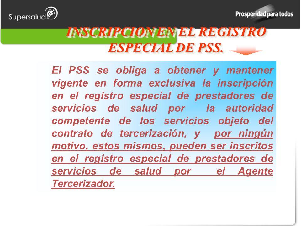 INSCRIPCION EN EL REGISTRO ESPECIAL DE PSS.