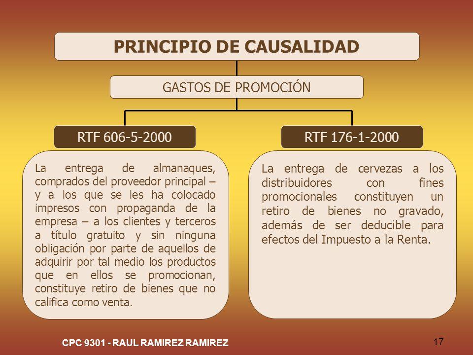 CPC 9301 - RAUL RAMIREZ RAMIREZ 17 PRINCIPIO DE CAUSALIDAD GASTOS DE PROMOCIÓN RTF 606-5-2000 La entrega de almanaques, comprados del proveedor princi