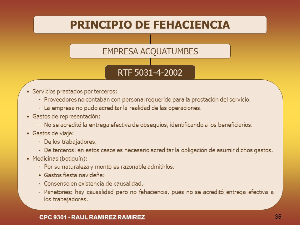 CPC 9301 - RAUL RAMIREZ RAMIREZ 35 PRINCIPIO DE FEHACIENCIA EMPRESA ACQUATUMBES RTF 5031-4-2002 Servicios prestados por terceros: -Proveedores no cont