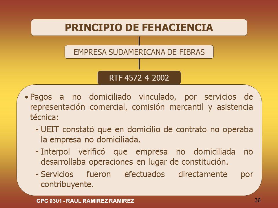 CPC 9301 - RAUL RAMIREZ RAMIREZ 36 PRINCIPIO DE FEHACIENCIA EMPRESA SUDAMERICANA DE FIBRAS RTF 4572-4-2002 Pagos a no domiciliado vinculado, por servi