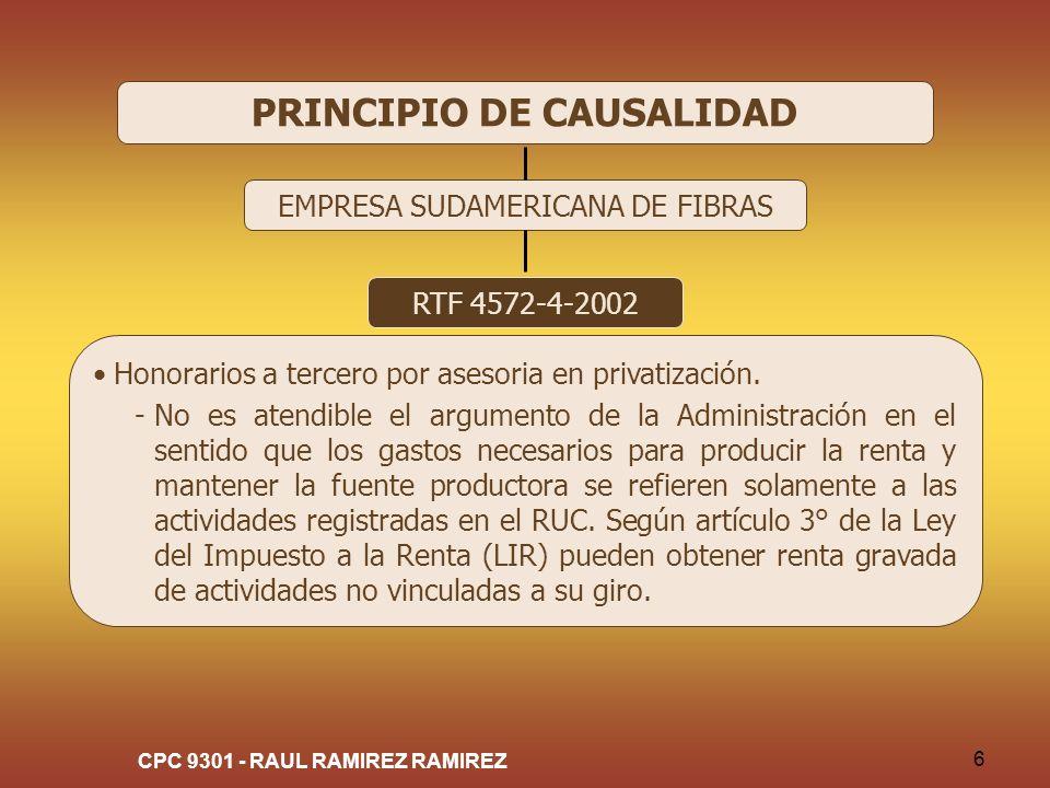CPC 9301 - RAUL RAMIREZ RAMIREZ 6 PRINCIPIO DE CAUSALIDAD EMPRESA SUDAMERICANA DE FIBRAS RTF 4572-4-2002 Honorarios a tercero por asesoria en privatiz