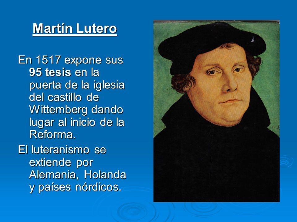 La Reforma Protestante. Supone la división (cisma) de la Iglesia occidental y el nacimiento de la Iglesia Protestante. Supone la división (cisma) de l