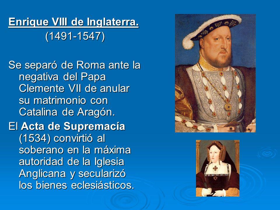 Juan calvino (1509-1564) Reformó la Iglesia en Ginebra. Su doctrina se basa en la predestinación, cuyos signos son la fe y la vida devota y austera. S